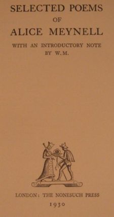 SELECTED POEMS OF ALICE MEYNELL: