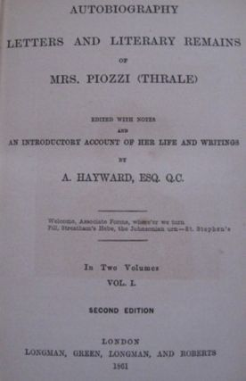 AUTOBIOGRAPHY LETTERS AND LITERARY REMAINS OF MRS. PIOZZI (THRALE).