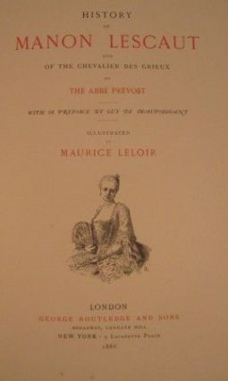 HISTORY OF MANON PREVOST AND OF THE CHEVALIER DES GRIEUX.