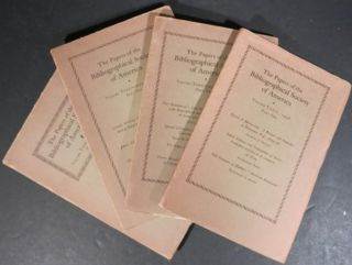 PAPERS OF THE BIBLIOGRAPHICAL SOCIETY OF AMERICA (4 issues from the 1930's). Bibliographical...