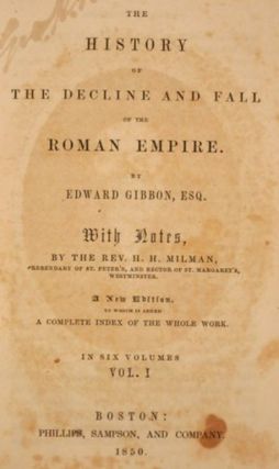 THE HISTORY OF THE DECLINE AND FALL OF THE ROMAN EMPIRE.