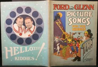 PICTURE SONGS FOR THE KIDDIES AS SUNG BY FORD AND GLENN AT LULLABY TIME:. Ford and Glenn