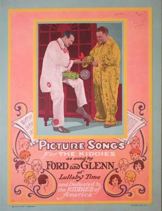 PICTURE SONGS FOR THE KIDDIES AS SUNG BY FORD AND GLENN AT LULLABY TIME: