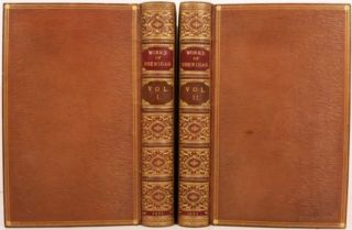 THE WORKS OF THE LATE RIGHT HONOURABLE RICHARD BRINSLEY SHERIDAN. Richard Brinsley Sheridan