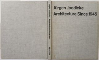 ARCHITECTURE SINCE 1945, SOURCES AND DIRECTIONS. Jurgen Joedicke