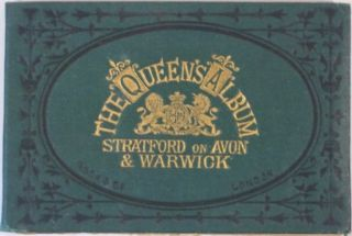 THE QUEEN'S ALBUM, STRATFORD ON AVON AND WARWICK.