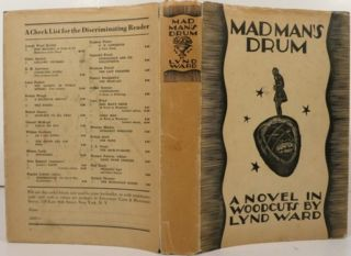 MADMAN'S DRUM, A NOVEL IN WOODCUTS.