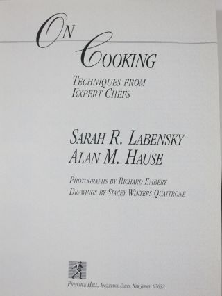 ON COOKING, TECHNIQUES FROM EXPERT CHEFS.