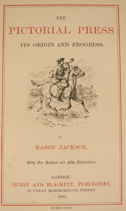 THE PICTORIAL PRESS, ITS ORIGIN AND PROGRESS.