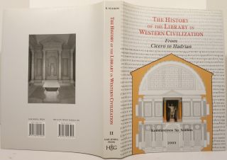 THE HISTORY OF THE LIBRARY IN WESTERN CIVILIZATION. Vol. II:. Konstantinos Sp Staikos