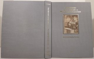 THE HISTORY OF THE LIBRARY IN WESTERN CIVILIZATION. Vol. II: