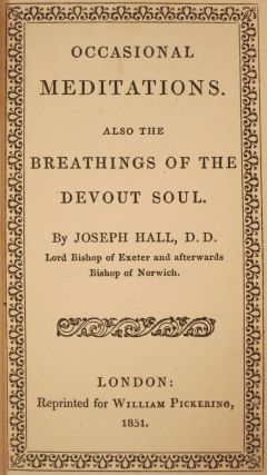 OCCASIONAL MEDITATIONS, ALSO THE BREATHING OF THE DEVOUT SOUL.