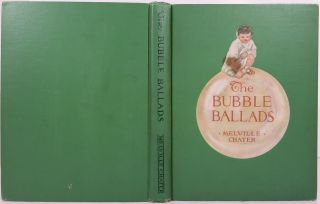 THE BUBBLE BALLADS. Melville Chater