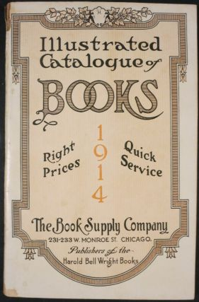 ILLUSTRATED CATALOGUE OF BOOKS 1914. Book Supply Company