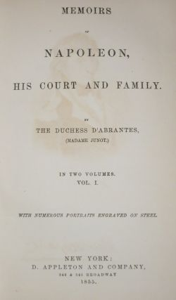 MEMOIRS OF NAPOLEON, HIS COURT AND FAMILY.