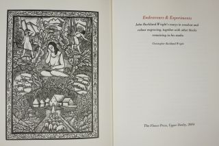 ENDEAVOURS & EXPERIMENTS. John Buckland Wright's essays in woodcut and colour engraving, together with other blocks remaining in his studio.