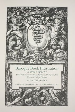 BAROQUE BOOK ILLUSTRATION. A SHORT SURVEY. Philip Hofer.
