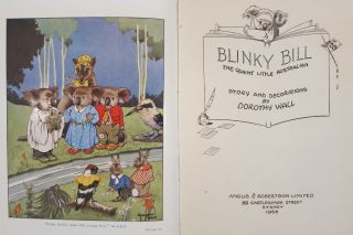 BLINKY BILL, THE QUAINT LITTLE AUSTRALIAN. Dorothy Wall.