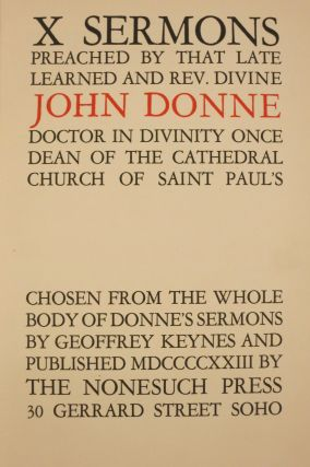X SERMONS PREACHED BY THAT LEARNED AND REV. DIVINE JOHN DONNE, DOCTOR IN DIVINITY ONCE DEAN OF...