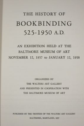 THE HISTORY OF BOOKBINDING 525-1900 A.D.
