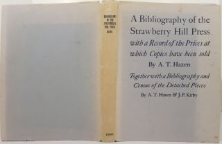 A BIBLIOGRAPHY OF THE STRAWBERRY HILL PRESS. A. T. Hazen