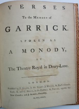 VERSES TO THE MEMORY OF GARRICK. SPOKEN AS A MONODY, AT THE THEATRE ROYAL IN DRURY-LANE