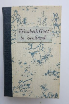 ELIZABETH GOES TO SCOTLAND. Suzanne Smith Pruchnicki