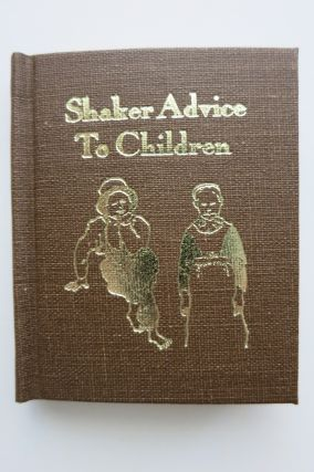 SHAKER ADVICE TO CHILDREN ON BEHAVIOR AT TABLE. Ward Schori