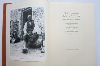 T. E. LAWRENCE: LETTERS TO E. T. LEEDS. With a Commentary by E. T. Leeds. T. E. Lawrence
