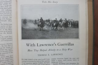 Three articles in THE WORLD'S WORK: Fomenting Revolt in Arabia, Dynamiting Turks, and With Lawrence's Guerillas.
