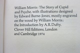WILLIAM MORRIS: THE STORY OF CUPID AND PSYCHE, with illustrations designed by Edward Burne-Jones, mostly engraved on the wood by William Morris.