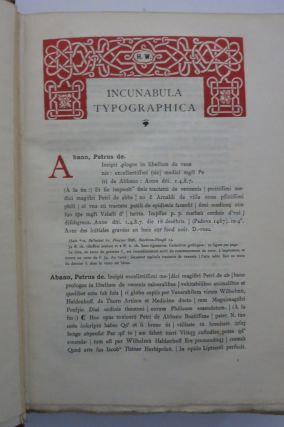 INCUNABULA TYPOGRAPHICA. A DESCRIPTIVE CATALOGUE OF THE BOOKS PRINTED IN THE FIFTEENTH CENTURY (1460-1500) IN THE LIBRARY OF HENRY WALTERS.