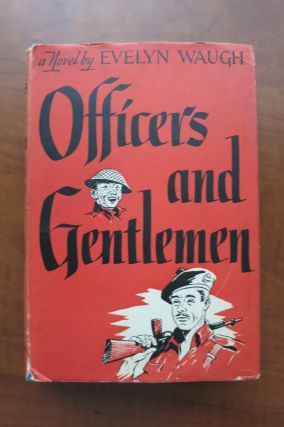 OFFICERS AND GENTLEMEN. Evelyn Waugh