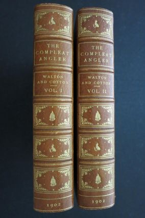 THE COMPLEAT ANGLER OR THE CONTEMPLATIVE MAN'S RECREATION. Izaak Walton, Charles Cotton