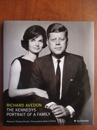 RICHARD AVEDON. THE KENNEDYS PORTRAIT OF A FAMILY