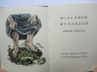 WINE FROM MY GARDEN. Miriam Macgregor