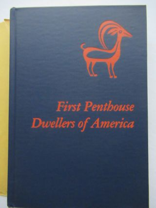 FIRST PENTHOUSE DWELLERS OF AMERICA.