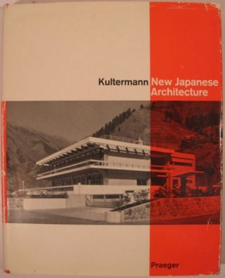 NEW JAPANESE ARCHITECTURE. Udo Kultermann